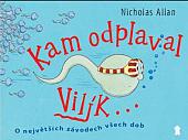 Kampak plave Vilík?