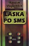 Laska po SMS