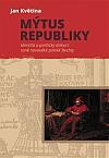 Mýtus republiky: Identita a politický diskurz raně novověké polské šlechty