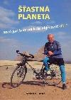 Šťastná planeta, aneb jak jsem na kole objel svět 1. díl