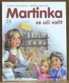 Martinka se učí vařit