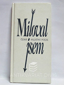 Miloval jsem - Česká milostná poezie obálka knihy
