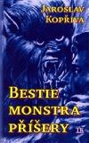 Bestie, monstra, příšery
