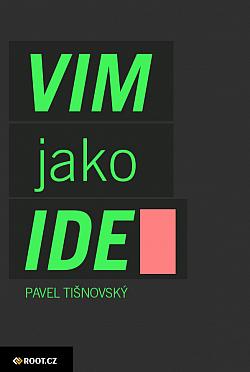 Textový editor VIM jako IDE obálka knihy
