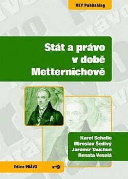 Stát a právo v době Metternichově obálka knihy