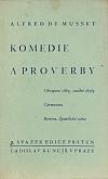 Komedie a proverby, řada druhá