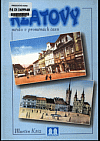 Klatovy - město v proměnách času
