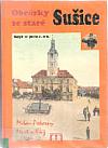 Obrázky ze staré Sušice