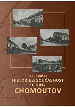 Historie a současnost dědiny Chomoutov obálka knihy