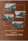 Historie a současnost dědiny Chomoutov