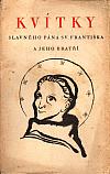 Kvítky slavného pána svatého Františka a jeho bratří