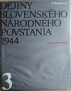 Dejiny Slovenského národného povstania 1944 3. zväzok