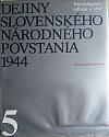 Dejiny Slovenského národného povstania 1944 5. zväzok