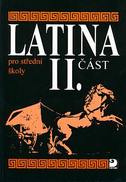 Latina pro střední školy (II. část)