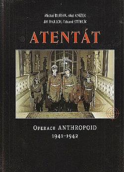 Atentát - Operace Anthropoid 1941 - 1942 obálka knihy