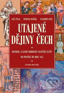 Utajené dějiny Čech I. obálka knihy