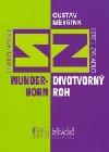 Divotvorný Roh / Wunder-Horn