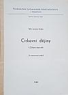 Církevní dějiny 1.- Církevní starověk - skripta pro stud. účely Cyrilometodějské bohosl. fak. v Litoměřicích.