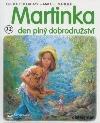 Martinka - den plný dobrodružství