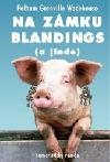 Na zámku Blandings (a jinde)