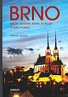 Brno - Město historie, krásy, pohody a perly Podyjí