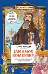 Jan Amos Komenský - očima Všezvěda Všudybuda a Magického Mámení