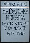 Maďarská menšina na Slovensku v rokoch 1945-1948