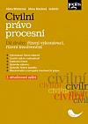 Civilní právo procesní. Díl druhý: Řízení vykonávací, řízení insolvenční