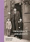 Imaginace jinakosti: Pražské přehlídky lidských kuriozit v 19. a 20. století