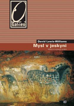 Mysl v jeskyni: Vědomí a původ umění obálka knihy
