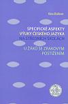 Specifické aspekty výuky českého jazyka na středních školách u žáků se zrakovým postižením