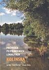 Průvodce po přírodních lokalitách Kolínska