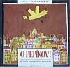 O Pepíkovi – Příběh pražského kanárka
