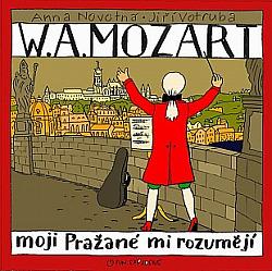 W.A. Mozart – Moji Pražané mi rozumějí obálka knihy