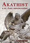 Akathist k sv. Janu Nepomuckému