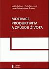 Motivace, produktivita a způsob života