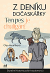Z deníku dočaskářky – Ten pes je chuligán!