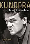 Kundera: Český život a doba