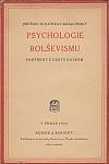 Psychologie bolševismu - Postřehy z cesty Ruskem