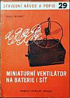 Miniaturní ventilátor na baterie i síť