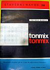 Tonmix-Univerzální mixážní pult, 1. část, Elektronková koncepce