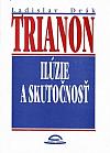 Trianon: Ilúzie a skutočnosť