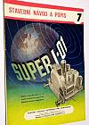 Super I-01, Malý standardní 3+1 elektronkový superhet
