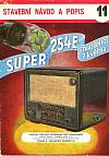 Super 254E, 3-elektronkový superhet