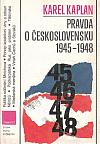 Pravda o Československu 1945 - 1948