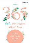 365 tipů pro vysoce citlivé lidi: Jak se cítit dobře po celý rok