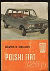Polski Fiat 125P - návod k obsluze