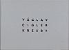 Václav Cigler: Kresby / Drawings