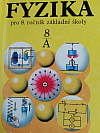 Fyzika pro 8. ročník základní školy, studijní část A