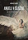 Anjeli v službe aj pre tých, čo neveria